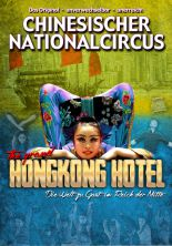 Chinesischer Nationalcircus: The Grand Hongkong Hotel 2018