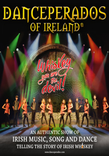 Danceperados of Ireland: Whiskey, you are the devil!
