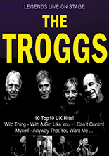 THE TROGGS - Live on Stage!